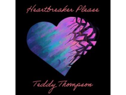 TEDDY THOMPSON - Heartbreaker Please (LP)