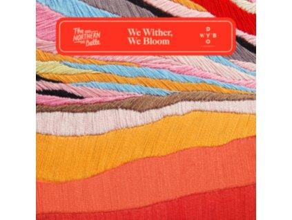 NORTHERN BELLE - We Wither. We Bloom (LP)