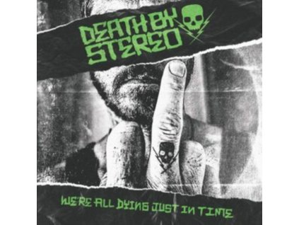DEATH BY STEREO - Were All Dying Just In Time (Limited Coloured Vinyl) (LP)