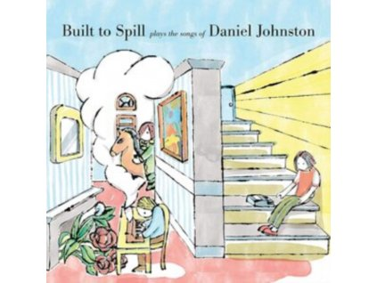 BUILT TO SPILL - Built To Spill Plays The Songs Of Daniel Johnston (LP)