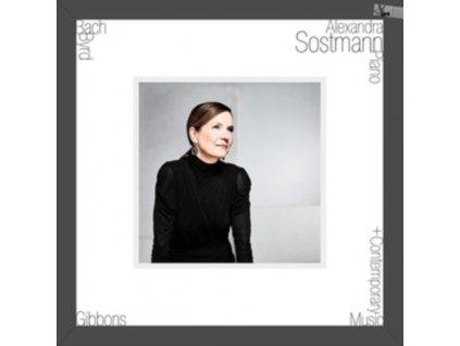 ALEXANDRA SOSTMANN - Bach. Byrd. Gibbons + Contemporary Music (LP)