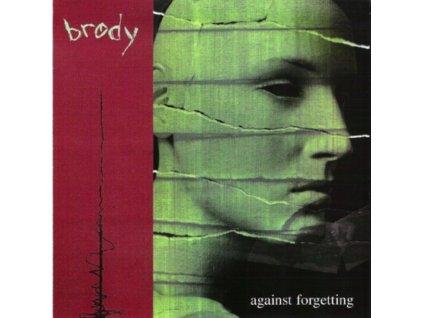 "BRODY - Against Forgetting (7"" Vinyl)"