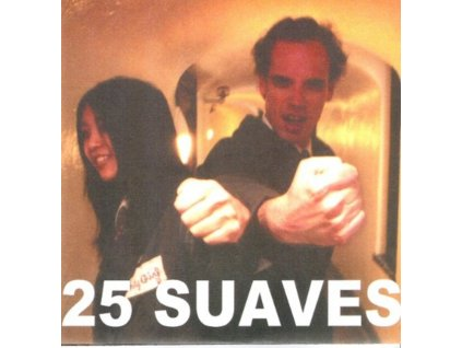 "25 SUAVES - All But Nothing/Motorbreath (7"" Vinyl)"