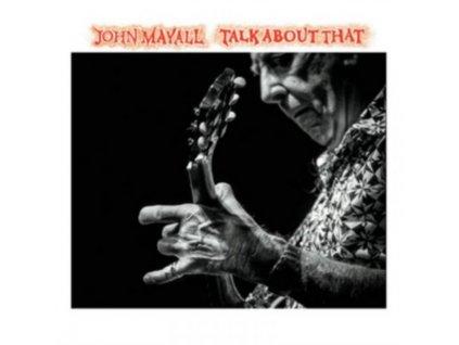 JOHN MAYALL - Talk About That (LP)
