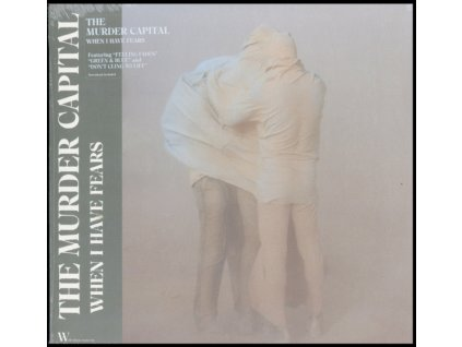 MURDER CAPITAL - When I Have Fears (LP)
