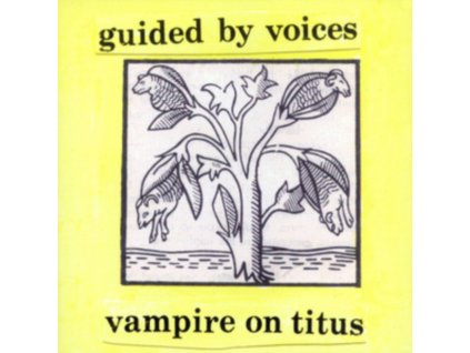 GUIDED BY VOICES - Vampire On Titus (Coloured Vinyl) (Rsd 2020) (LP)