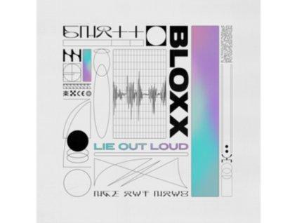 BLOXX - Lie Out Loud (LP)