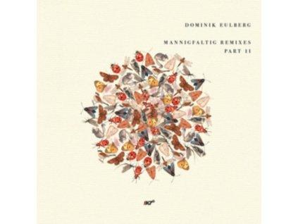 "DOMINIK EULBERG - Mannigfaltig Remixes (Part 2) (12"" Vinyl)"