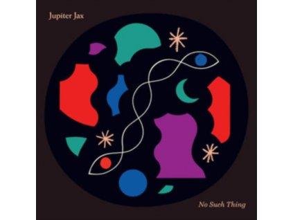 JUPITER JAX - No Such Thing (LP)