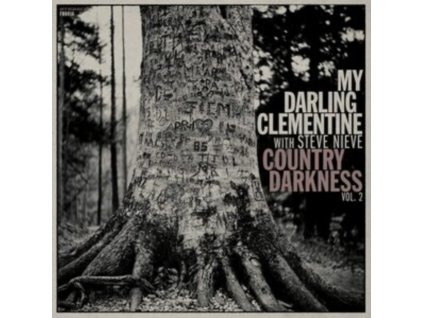 MY DARLING CLEMENTINE - Country Darkness Vol. 2 (LP)