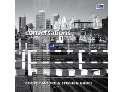 COOPER-MOORE & STEPHEN GAUCI - Conversations Vol. 1 (LP)