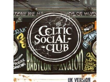 CELTIC SOCIAL CLUB - From Babylon To Avalon (Uk Version) (LP)