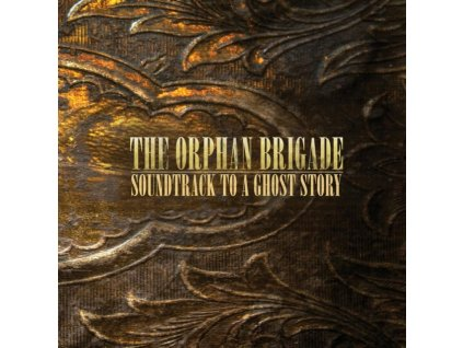 ORPHAN BRIGADE - Soundtrack To A Ghost Story (CD)
