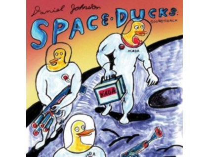 DANIEL JOHNSTON - Space Ducks: Soundtrack (CD)