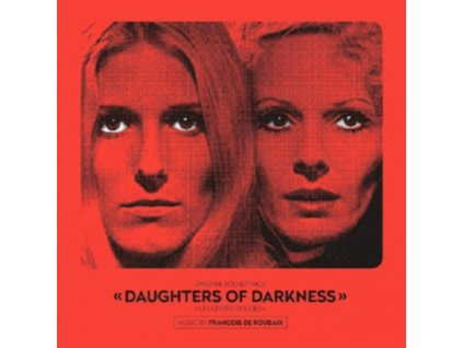FRANCOIS DE ROUBAIX - Daughters Of Darkness - OST (CD)