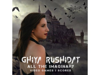 ORIGINAL SOUNDTRACK / GHIYA RUSHIDAT - All The Imaginary Video Games Ive Scored (CD)