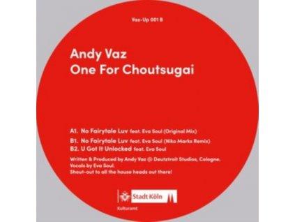 "ANDY VAZ - One For Choutsugai (12"" Vinyl)"