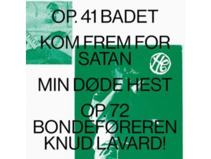 HENNING CHRISTIANSEN - Op. 41 Badet / Kom Frem For Satan / Min Dode Hest / Op.72 Bondeforeren Knud Lavard (LP)