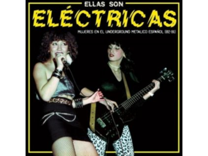 VARIOUS ARTISTS - Ellas Son Electricas (LP)