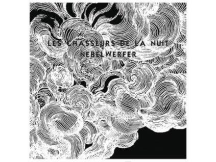 """LES CHASSEURS DE LA NUIT - Nebelwerfer (7"""" Vinyl)"""
