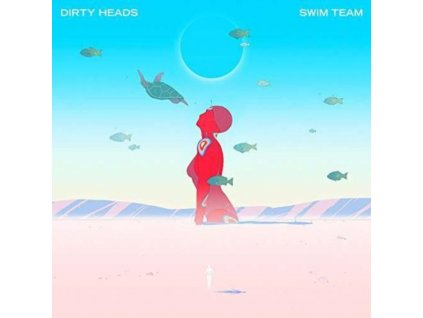 DIRTY HEADS - Swim Team (LP)