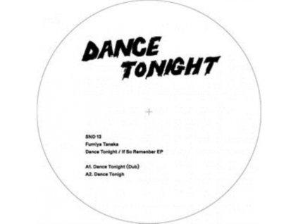 "FUMIYA TANAKA - Dance Tonight / If So Remember (12"" Vinyl)"
