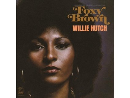 WILLIE HUTCH - Foxy Brown (Soundtrack) (LP)