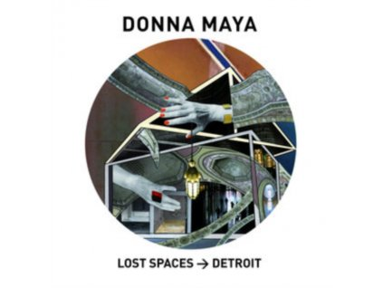DONNA MAYA - Lost Spaces > Detroit (LP)