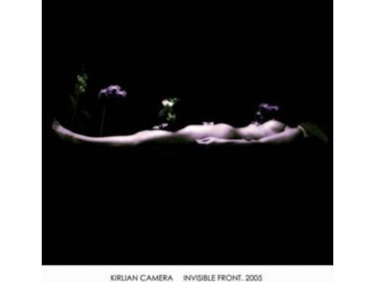 KIRLIAN CAMERA - Invisible Front. 2005 (LP)