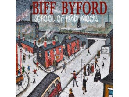 BIFF BYFORD - School Of Hard Knocks (LP)