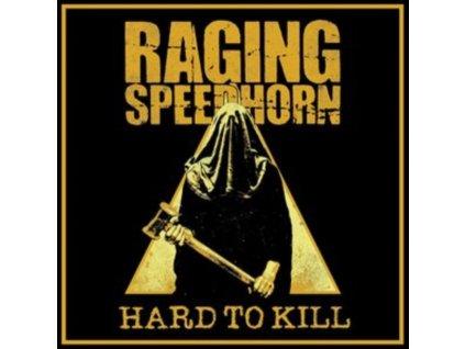 RAGING SPEEDHORN - Hard To Kill (LP)