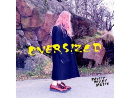 MUSICMUSICMUSIC - Oversized (LP)