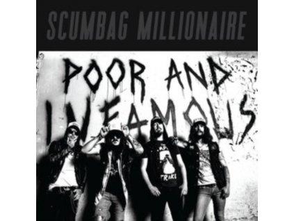 SCUMBAG MILLIONAIRE - Poor And Infamous (LP)