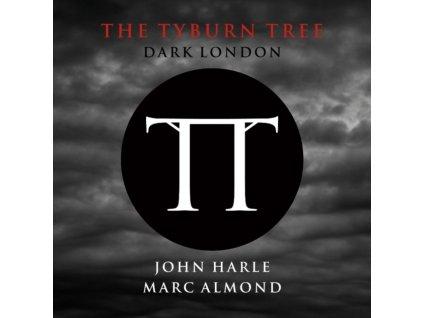 JOHN HARLE & MARC ALMOND - The Tyburn Tree - Dark London (LP)