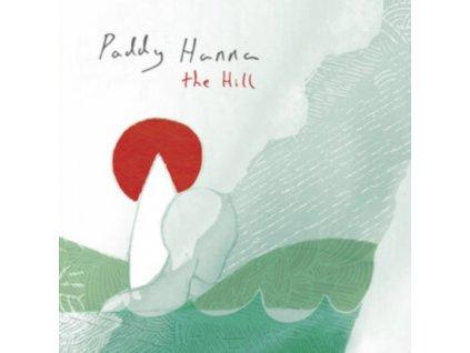 PADDY HANNA - The Hill (LP)