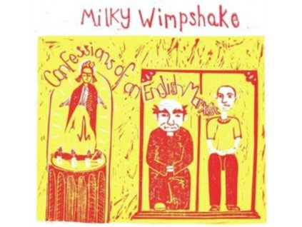 MILKY WIMPSHAKE - Confessions Of An English Marxist (LP)