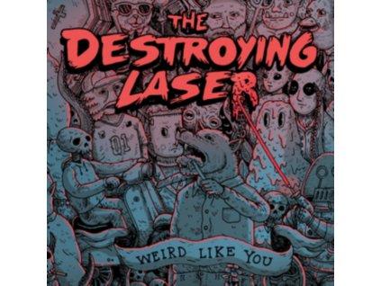 DESTROYING LASER - Weird Like You (LP)