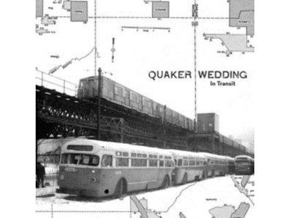QUAKER WEDDING - In Transit (LP)