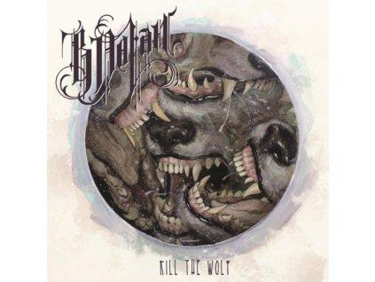 B DOLAN - Kill The Wolf (LP)