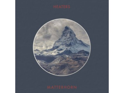 HEATERS - Matterhorn (LP)