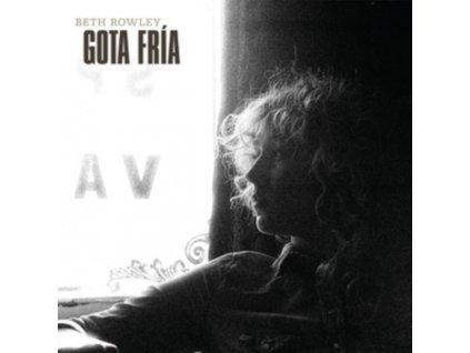BETH ROWLEY - Gota Fria (LP)