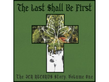 VARIOUS ARTISTS - The Last Shall Be First: The Jcr Records Story. Volume 1 (LP)