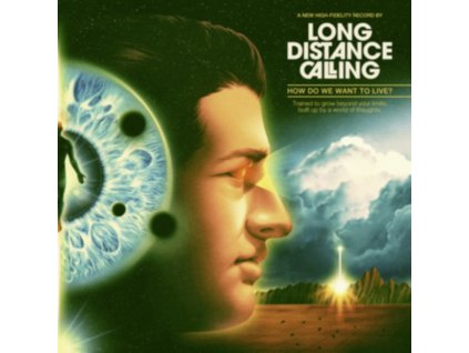 LONG DISTANCE CALLING - How Do We Want To Live? (LP)
