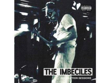 """IMBECILES - Dissolution Sessions (12"""" Vinyl)"""
