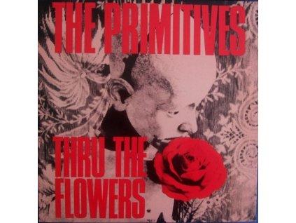 "PRIMITIVES - Thru The Flowers (7"" Vinyl)"