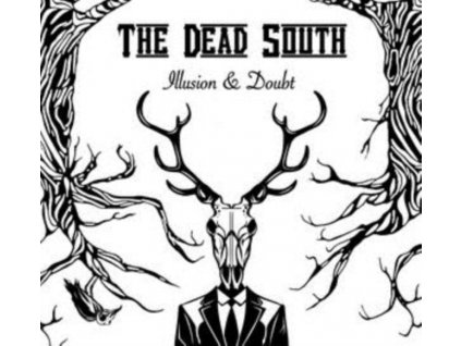 DEAD SOUTH - Illusion & Doubt (LP)