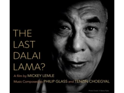 VARIOUS ARTISTS - The Last Dalai Lama? - Music Composed By Philip Glass And Tenzin Choegyal (CD)