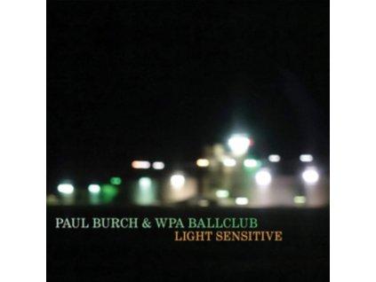 PAUL BURCH - Light Sensitive (LP)