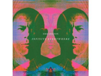 ERIC HILTON - Infinite Everywhere (LP)
