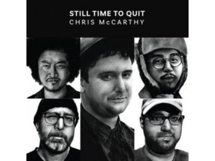 CHRIS MCCARTHY - Still Time To Quit (LP)
